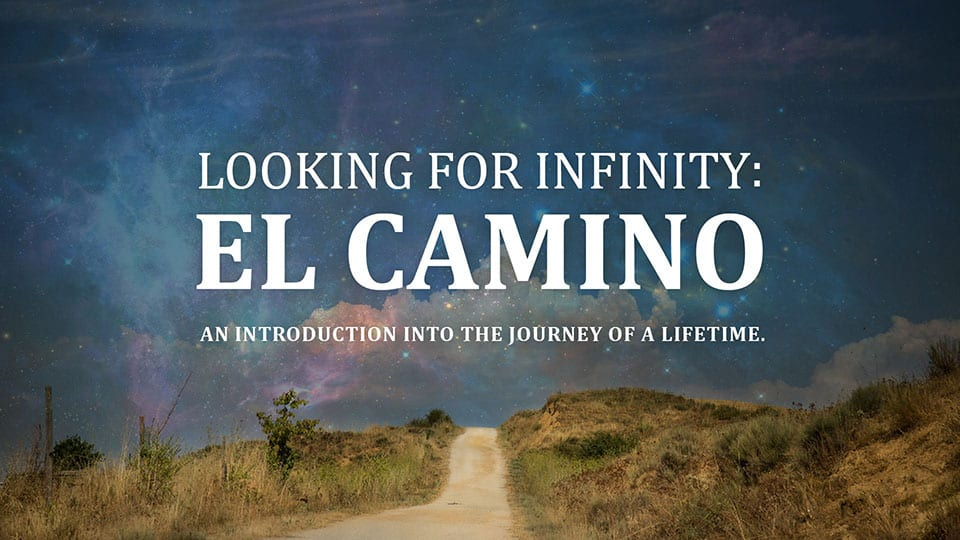 Looking for Infinity - El Camino Film